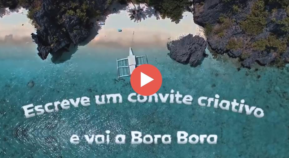 Bora a Bora Bora? Participe!